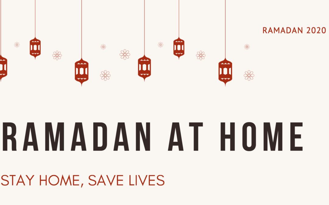This Ramadan, stay home