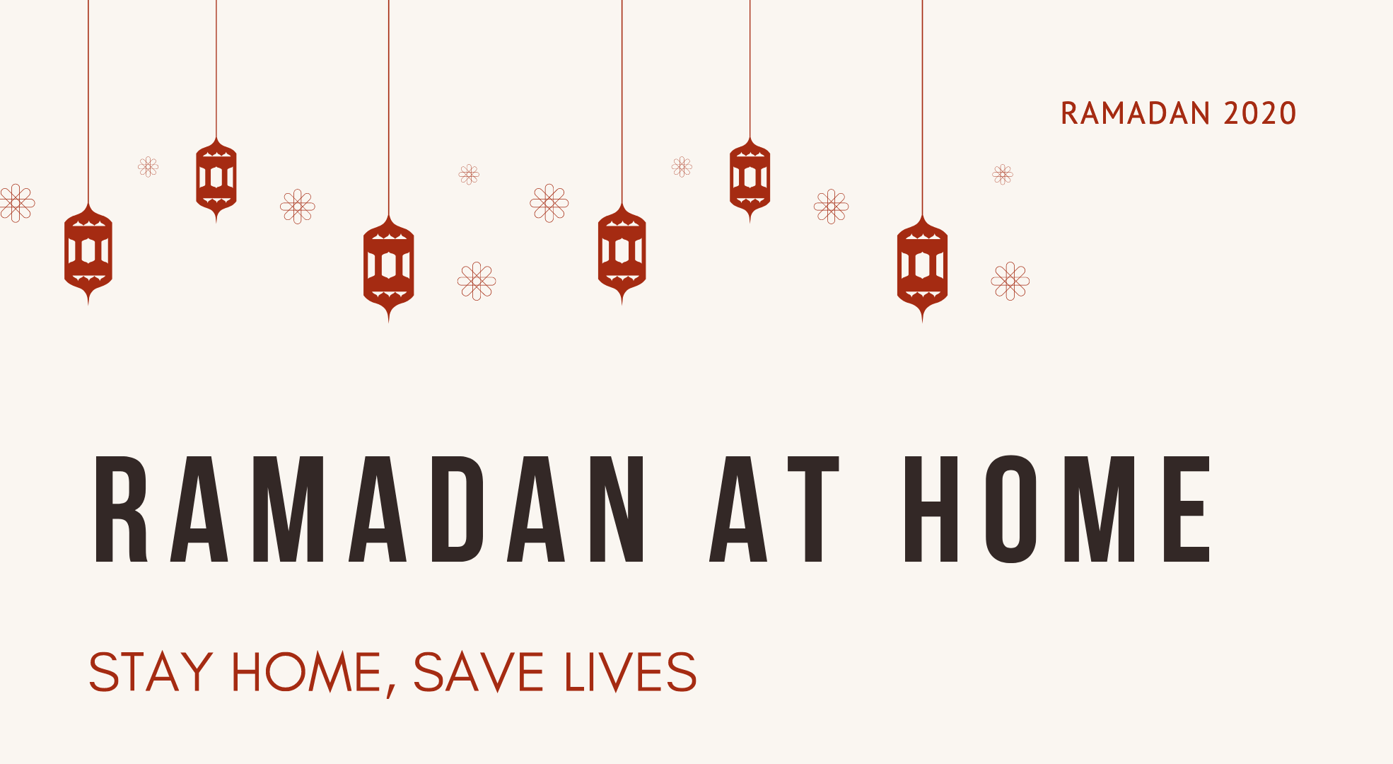 Ramadan at Home – Muslim Council of Britain